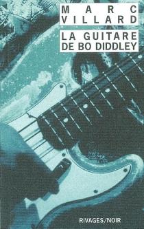 La guitare de Bo Diddley - MarcVillard