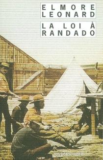 La loi à Randado - ElmoreLeonard