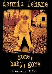 Gone, baby, gone - DennisLehane