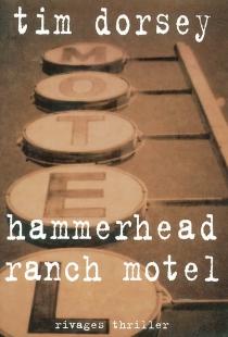 Hammerhead ranch motel - TimDorsey