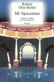 Mr Spaceman - Robert OlenButler