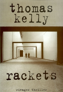Rackets - Thomas Kelly