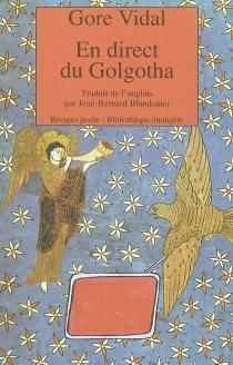 En direct du Golgotha - GoreVidal