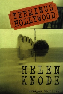 Terminus Hollywood - Helen Knode