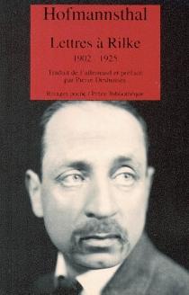 Lettres à Rilke - Hugo vonHofmannsthal