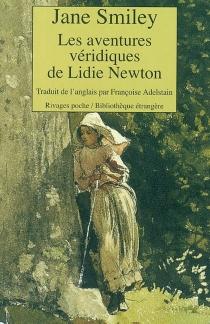 Les aventures véridiques de Lidie Newton - JaneSmiley