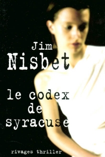 Le codex de Syracuse - Jim Nisbet