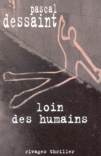 Loin des humains - PascalDessaint