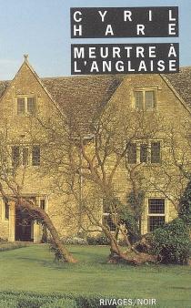 Meurtre à l'anglaise - CyrilHare