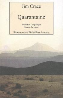 Quarantaine - JimCrace
