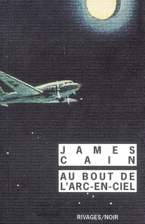 Au bout de l'arc-en-ciel - James MallahanCain