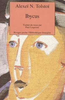 Ibycus ou Les aventures de Nevzorov - Alekseï NikolaïevitchTolstoï
