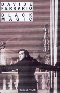 Black magic - DavideFerrario