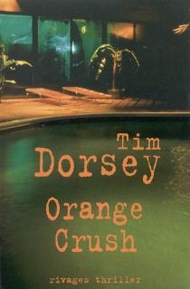 Orange crush - TimDorsey