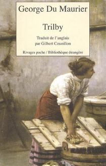 Trilby - GeorgeDu Maurier