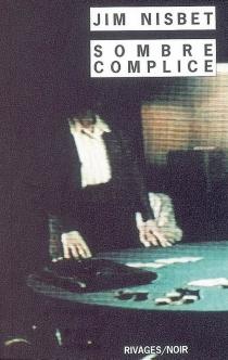 Sombre complice - JimNisbet