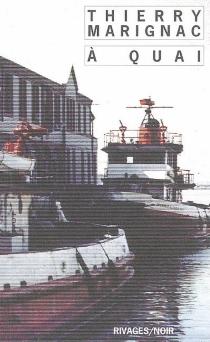 A quai - ThierryMarignac