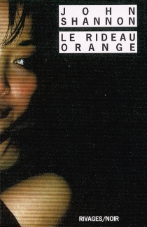 Le rideau orange - John Shannon