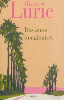 Des amis imaginaires - AlisonLurie