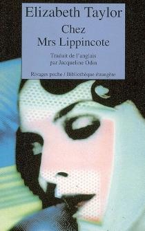 Chez Mrs Lippincote - ElizabethTaylor