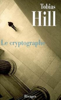Le cryptographe - TobiasHill