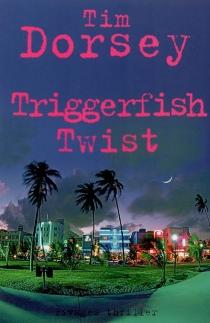 Triggerfish twist - TimDorsey