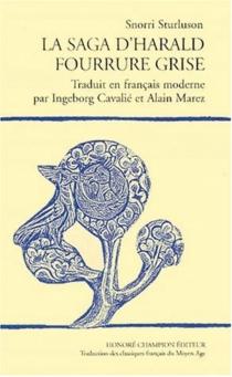 Haralds saga Grafeldar| La saga d'Harald Fourrure grise - Snorri Sturluson