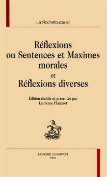 Réflexions ou Sentences et Maximes morales| Réflexions diverses - François deLa Rochefoucauld