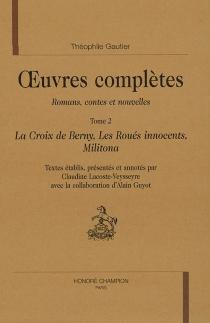 Oeuvres complètes| Section I : romans, contes et nouvelles | Volume 2 - ThéophileGautier