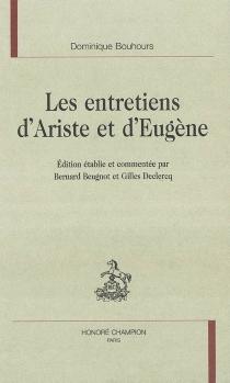 Les entretiens d'Ariste et d'Eugène - DominiqueBouhours
