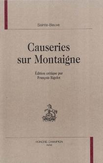 Causeries sur Montaigne - Charles-AugustinSainte-Beuve