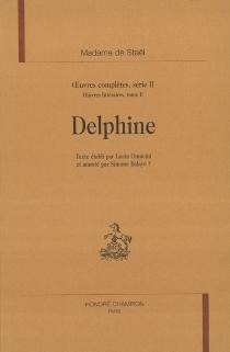 Oeuvres complètes| Oeuvres littéraires - Germaine deStaël-Holstein