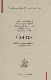 L âge d'or du conte de fées, 1690-1709 : 1re partie, le cercle des conteuses -
