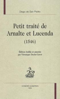 Petit traité de Arnalte et Lucenda (1546) - Diego deSan Pedro