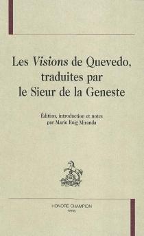 Les visions de Quevedo, traduites par le sieur de La Geneste - Francisco deQuevedo