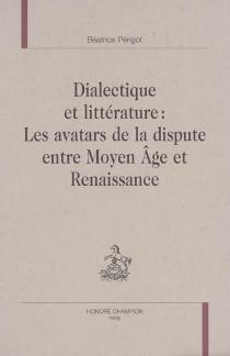 Dialecte et littérature : les avatars de la dispute entre Moyen Age et Renaissance - BéatricePérigot
