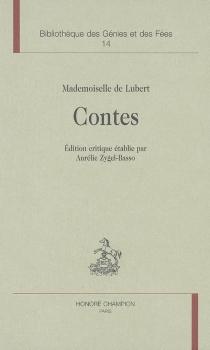 Le retour du conte de fées, 1715-1775 : 2e partie, les conteuses du XVIIIe siècle - Marguerite deLubert