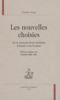 Les nouvelles choisies : où se trouvent divers incidents d'amour et de fortune - CharlesSorel