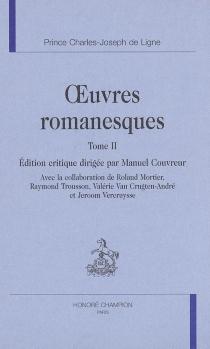 Oeuvres romanesques - Charles Joseph deLigne