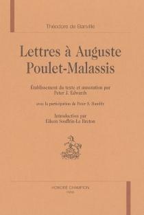 Lettres à Auguste Poulet-Malassis - Théodore deBanville
