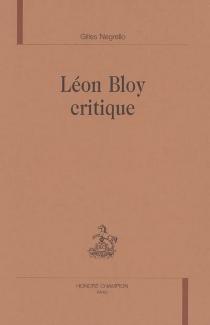 Léon Bloy critique - GillesNegrello