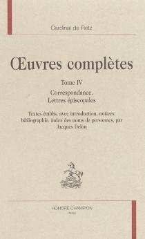 Oeuvres complètes - Jean-François Paul de GondiRetz