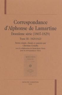 Correspondance d'Alphonse de Lamartine : deuxième série (1807-1829) - Alphonse deLamartine