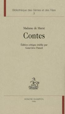 L âge d'or du conte de fées, 1690-1709 : 1re partie, le cercle des conteuses - Henriette-Julie de CastelnauMurat