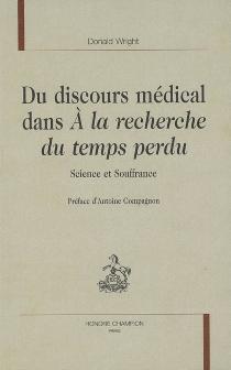 Du discours médical dans A la recherche du temps perdu : science et souffrance - DonaldWright