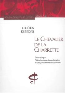 Le chevalier de la charrette - Chrétien de Troyes