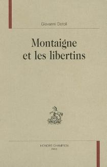 Montaigne et les libertins - GiovanniDotoli