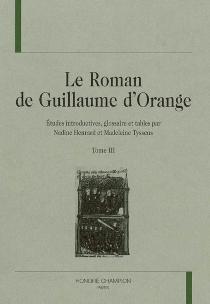 Le roman de Guillaume d'Orange -