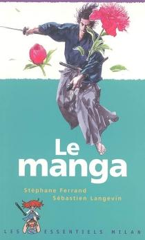 Le manga - StéphaneFerrand