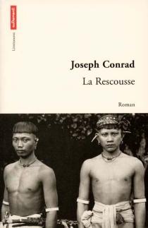 La rescousse : une histoire des hauts-fonds - JosephConrad